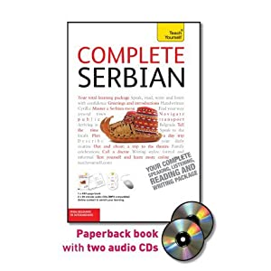 Complete Serbian with Two Audio CDs: A Teach Yourself Guide (TY: Language Guides)