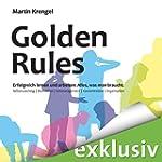 Golden Rules - Erfolgreich lernen und...
