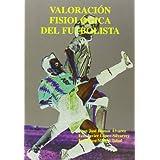 Valoracion Fisiologica Del Futbolista