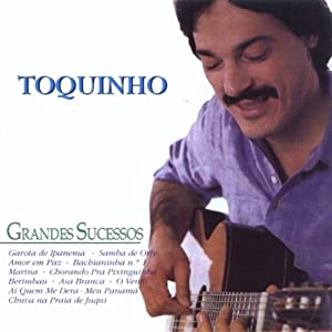 Toquinho -  Greatest Hits