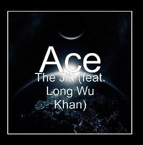 The Jitt (feat. Long Wu Khan)