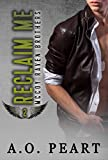 Reclaim Me ( McCoy Raven Brothers Book 2)