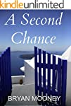 A Second Chance: In love, everyone de...