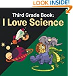Third Grade Book: I Love Science: Sci...
