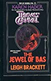 Thieves' Carnival / The Jewel of Bas (Science Fiction Double, No. 22) (0812502728) by Haber, Karen