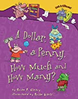 A Dollar, a Penny, How Much and How Many? (Math Is Categorical R)