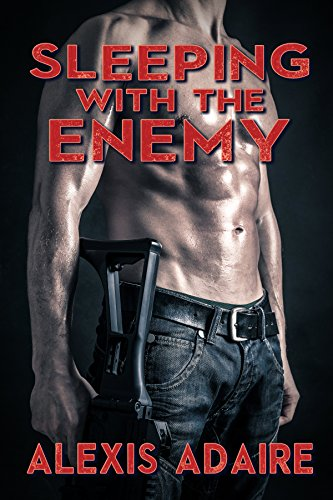 Book: Sleeping With the Enemy by Alexis Adaire