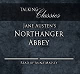 Jane Austen Jane Austen's Northanger Abbey (Talking Classics)
