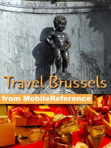 Travel Brussels, Belgium 2011 - Illustrated Guide, Phrasebook & Maps (Mobi Travel)