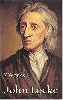 John Locke: 7 Works (English Edition)