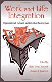 img - for Work and Life Integration: Organizational, Cultural, and Individual Perspectives (Applied Psychology Series) book / textbook / text book