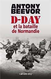 D-Day et la bataille de Normandie