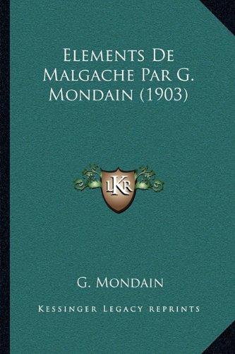 Elements de Malgache Par G. Mondain (1903)