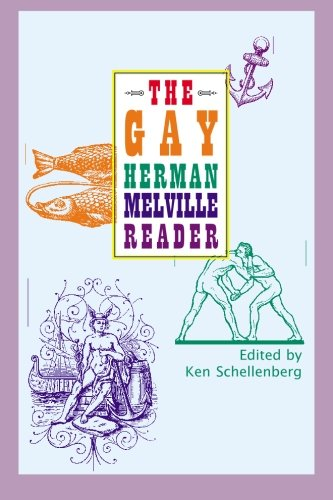 The Gay Herman Melville Reader