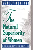 The Natural Superiority of Women (0020351283) by Montagu, Ashley