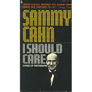 I Should Care: The Sammy Cahn Story