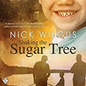 Shaking the Sugar Tree | [Nick Wilgus]