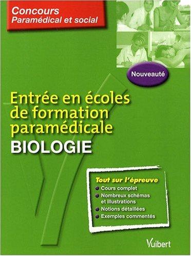 Entrée en écoles de formation paramédicale : Biologie