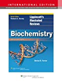 Denise R. Ferrier Biochemistry (Lippincott's Illustrated Reviews Series)