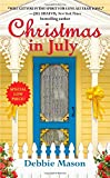 Christmas in July: A Christmas, Colorado Novel:  Book 2