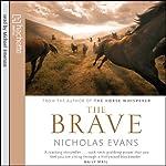 The Brave | Nicholas Evans