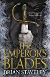 The Emperor's Blades (Chronicles of the Unhewn)