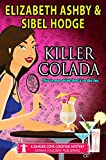 Killer Colada: a Danger Cove Cocktail Mystery (Danger Cove Mysteries Book 8)