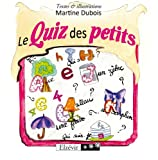img - for Le quizz des petits book / textbook / text book