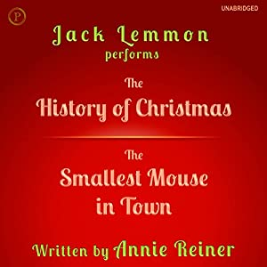 The History of Christmas and The Smallest Mouse in Town Audiobook