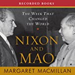 Nixon and Mao: The Week That Changed the World | Margaret MacMillan