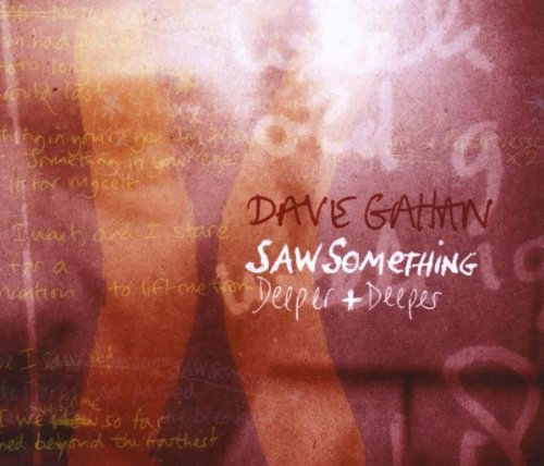 Dave Gahan - Saw Something  Deeper And Deeper (Remixes) CDM - Zortam Music