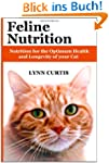 Feline Nutrition: Nutrition for the O...