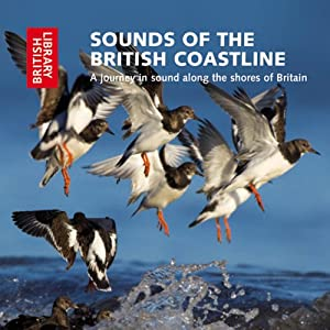 Sounds of the British Coastline: A Journey in Sound Along the Shores of Britain | [Cheryl Tipp]