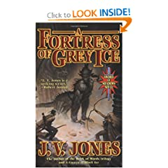 A Fortress of Grey Ice: Book Two of Sword of Shadows by J. V. Jones