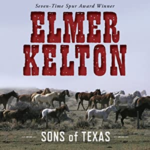 Sons of Texas, Book 1   [Elmer Kelton]