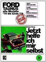 Ford Taunus alle Modelle bis Ende 1975 b...