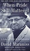 When Pride Still Mattered: A Life Of…