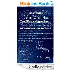 Der Weltkrieg 1. Band - Die Vorgeschichte des Weltkrieges