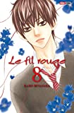 Le fil rouge Tome 08