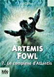 """Afficher """"Artemis Fowl n° 7 Le Complexe d'Atlantis"""""""