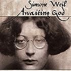 Awaiting God: A New Translation of Attente De Dieu and Lettre a Un Religieux Hörbuch von Simone Weil Gesprochen von: Rosemary Benson