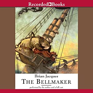 The Bellmaker: Redwall, Book 7 | [Brian Jacques]
