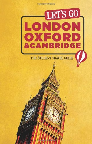 Let's Go London, Oxford & Cambridge: The Student Travel Guide (Let's Go London, Oxford, Cambridge and Edinburgh)