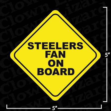 """Steelers Fan On Board"" Funny Bumper Sticker Decal at Amazon.com"