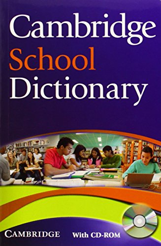Cambridge School Dictionary Paperback with CD-ROM (Cambridge Dictionary)