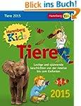 Kids Tiere Kinderkalender 2015: Lusti...