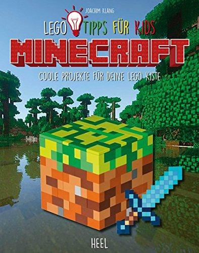 LEGO Tipps für Kids Minecraft: Coole Projekte für deine LEGO Kiste