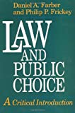 img - for Law and Public Choice: A Critical Introduction book / textbook / text book