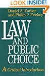Law and Public Choice: A Critical Int...