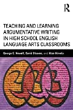 img - for Teaching and Learning Argumentative Writing in High School English Language Arts Classrooms book / textbook / text book